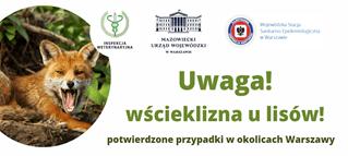 Komunikat prasowy Wojewody Mazowieckiego dotyczący wykrycia przypadków wścieklizny w województwie mazowieckim